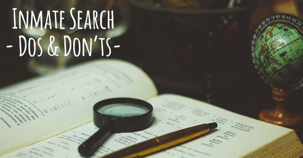 What to do (and not to do) during an inmate search.
